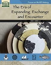Focus on World History: The Era of Expanding Exchange & Encounter