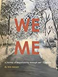 WEME: A journey of responsibility through self reflection