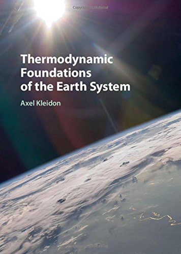 Download Thermodynamic Foundations of the Earth System 1107029945