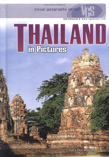 Thailand in Pictures (Visual Geography Series)
