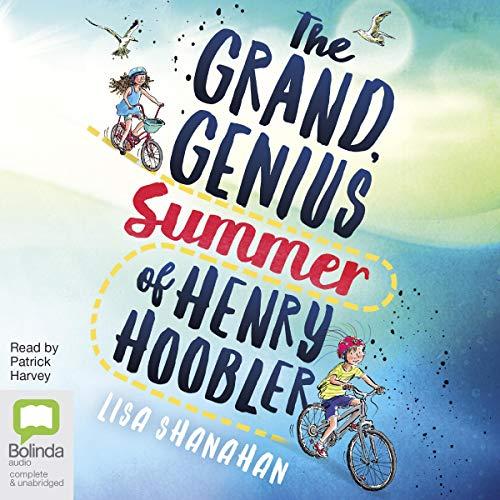 The Grand Genius Summer of Henry Hoobler cover art