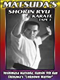 Matsuda's Shorin Ryu Karate Volume 1