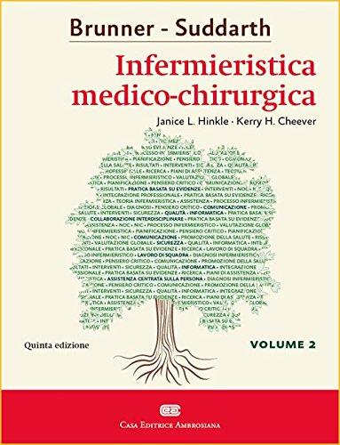 Brunner & Suddarth. Infermieristica medico-chirurgica (Vol. 2)