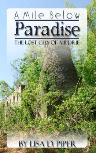 A Mile Below Paradise - Lost City of Airdrie (Kentucky Treasure Series Book 1) (English Edition)
