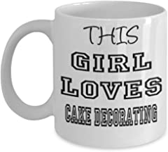 Funny Cake decorating Gifts 11oz Coffee Mug - This Girl Loves - Best Inspirational Gifts and Sarcasm ak6750