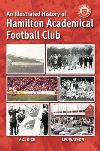 The Illustrated History of Hamilton Academical Football Club