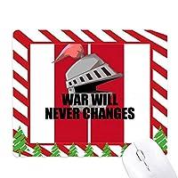 戦争は決して変わらない ゴムクリスマスキャンディマウスパッド