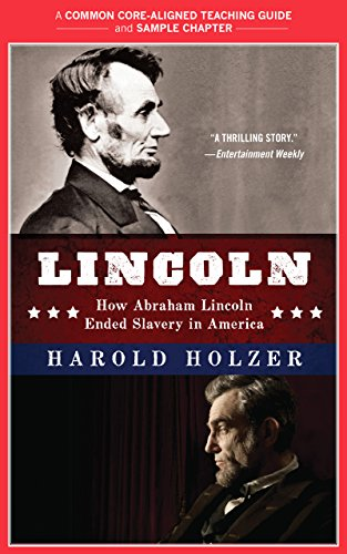 A Teacher's Guide to Lincoln: Common-Core Aligned Teacher Materials and a Sample Chapter (English Edition)