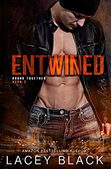Entwined (Bound Together Book 3) by [Lacey Black, Sara Eirew]