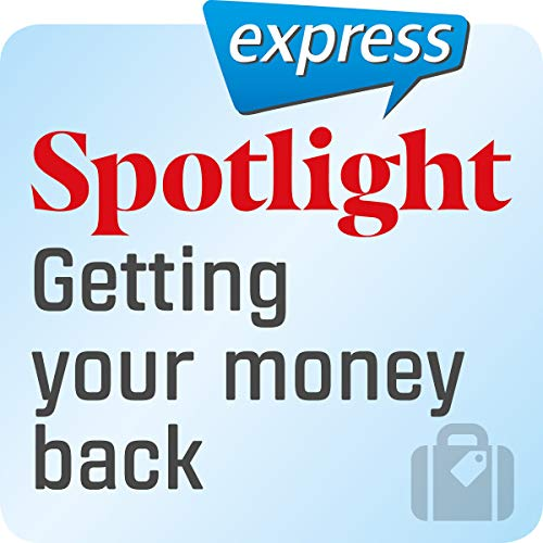 Spotlight express - Reisen: Wortschatz-Training Englisch - Sein Geld zurückbekommen Titelbild
