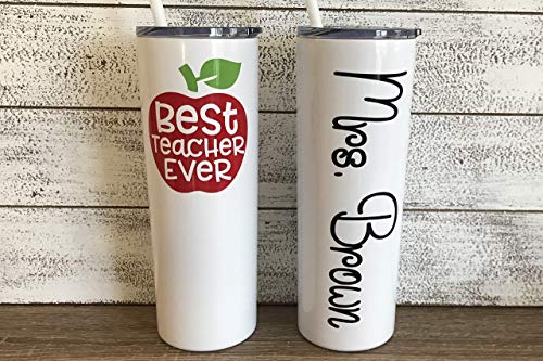 Teacher's Personalized 20 oz Stainless Steel Skinny Tumbler with Custom Vinyl Decal by Avito - Includes Straw and Lid - Back to School Teacher's Gift, Best Teacher Ever