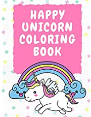 Happy Unicorn Coloring Book 3-5 Years Old: Activity Book for Toddlers - Unicorns Coloring Book for Kids - Colouring Book for Children - Magic Unicorn Coloring Pages