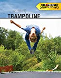 Extreme Trampoline (Extreme Sports and Stunts)