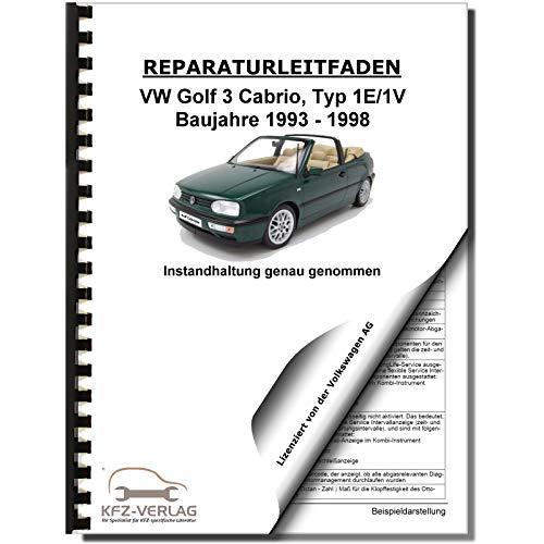 VW Golf 3 Cabrio 1E/1V (93-98) Instandhaltung Wartung Pflege Reparaturanleitung