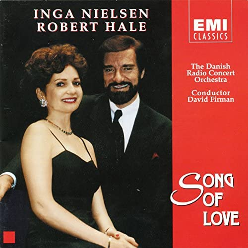 Inga Nielsen, Robert Hale & The Danish Radio Concert Orchestra