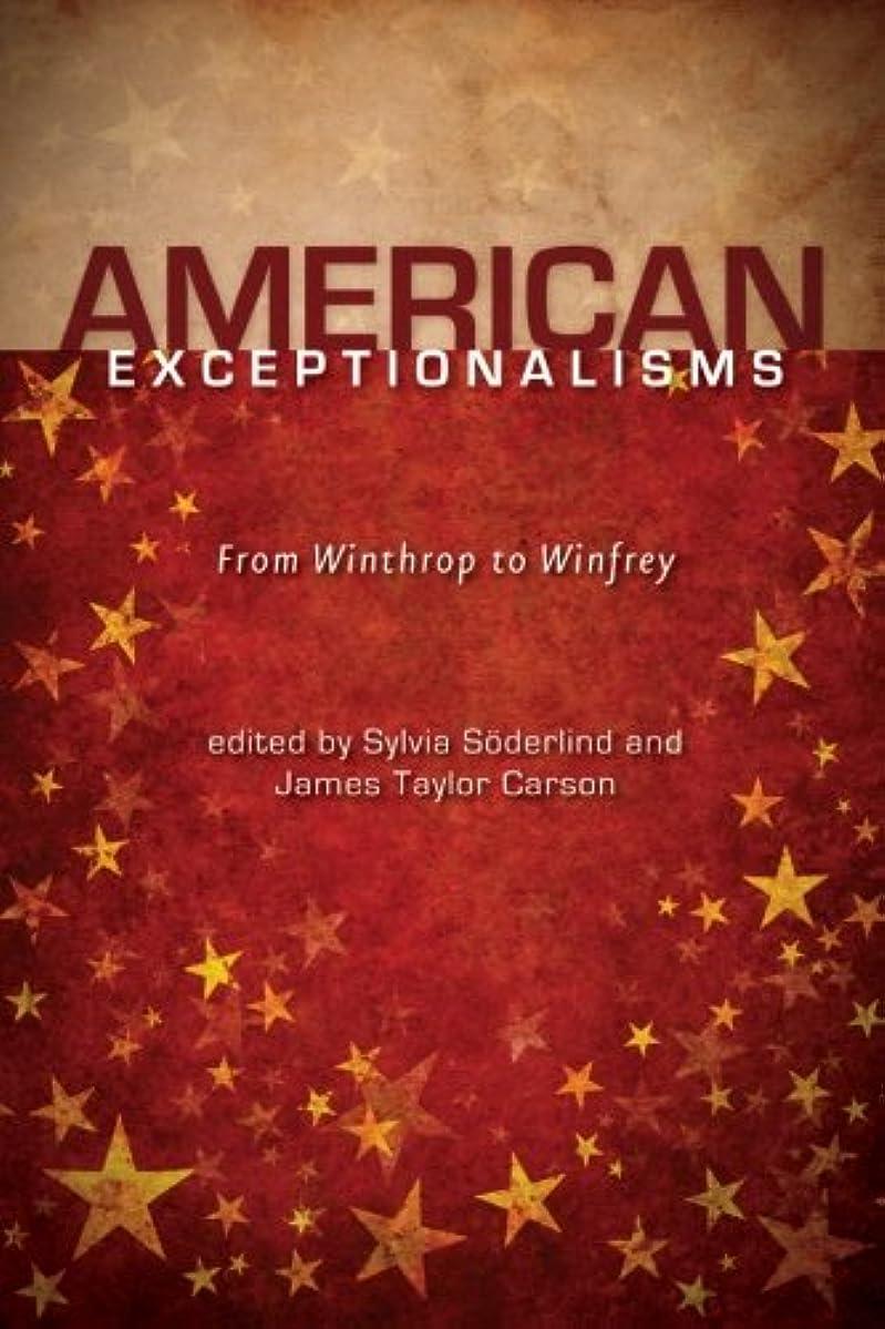 装備する予約ラボAmerican Exceptionalisms: From Winthrop to Winfrey