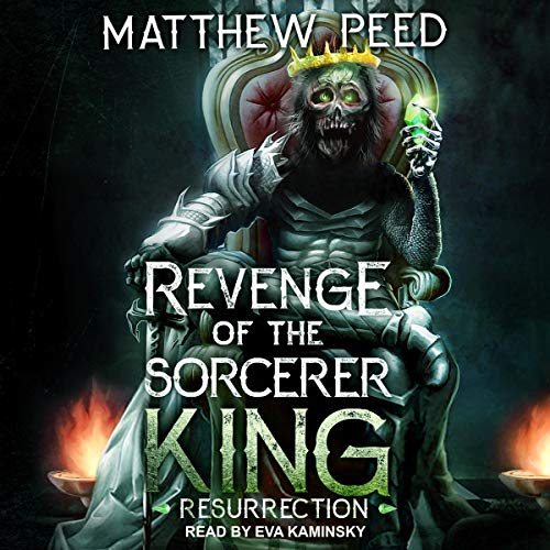 Resurrection: Revenge of the Sorcerer King, Book 1