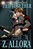 Tied Together (The Dark Angels Book 2)