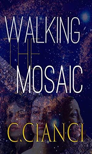 Walking the Mosaic (English Edition)