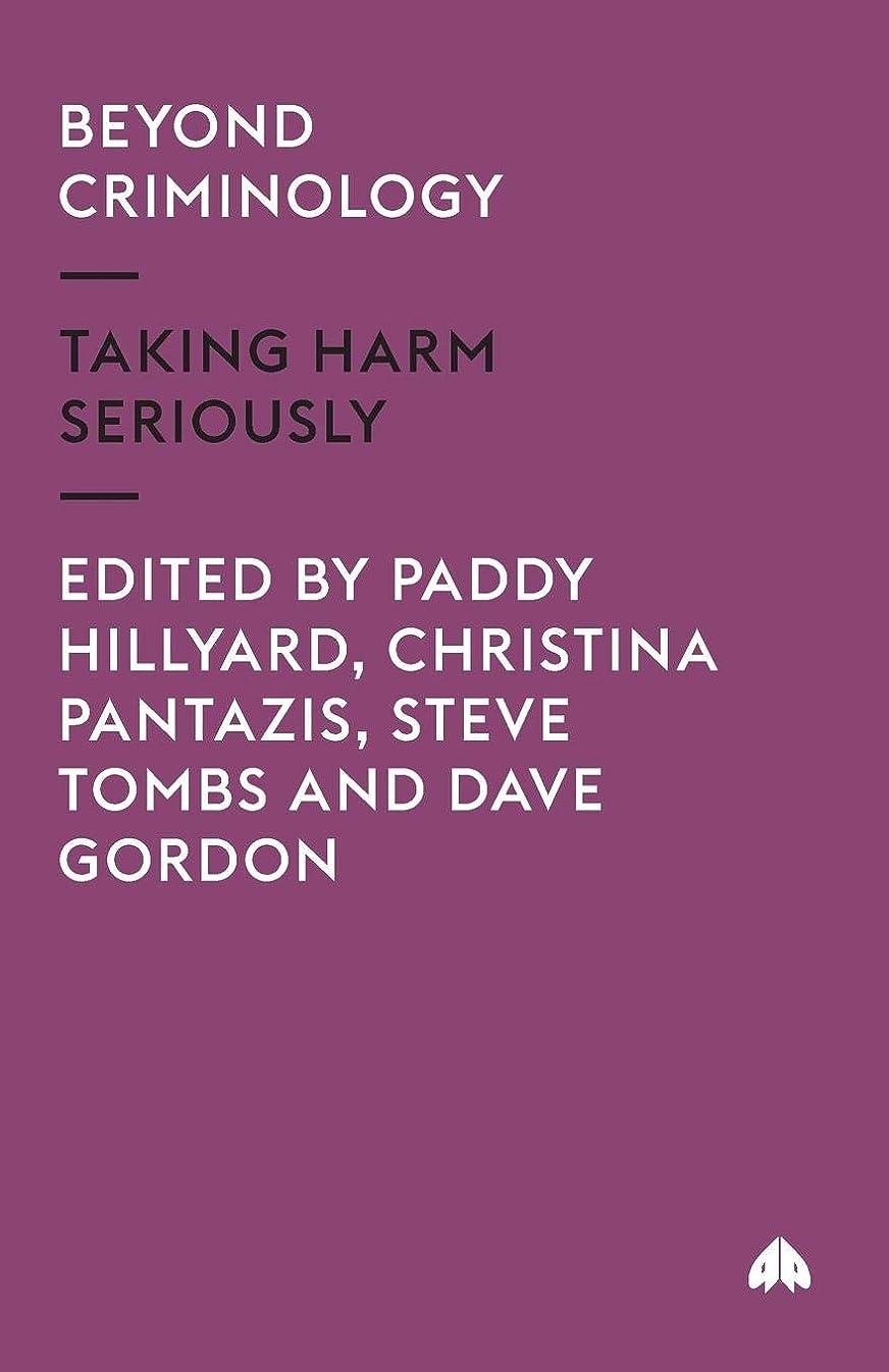 ビール破滅的な減衰Beyond Criminology: Taking Harm Seriously