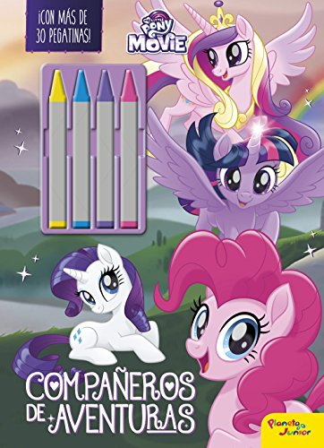 My Little Pony. The Movie. Compañeros de aventuras: ¡Con más de 30 pegatinas!