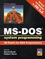MS-DOS Systems Programming 0879304456 Book Cover