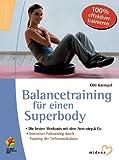 Balancetraining für einen Superbody