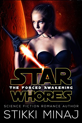 Star Whores: The Forced Awakening: A SciFi Menage Parody (English Edition)