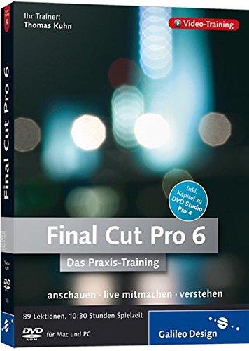 Final Cut Pro 6 - Das Praxis-Training (DVD-ROM)