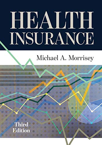 Health Insurance, Third Edition (AUPHA/HAP Book) (English Edition)