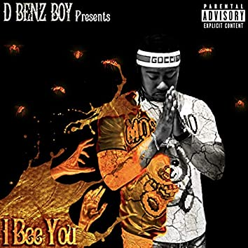 I Bee You