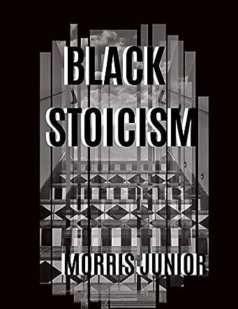 Black Stoicism