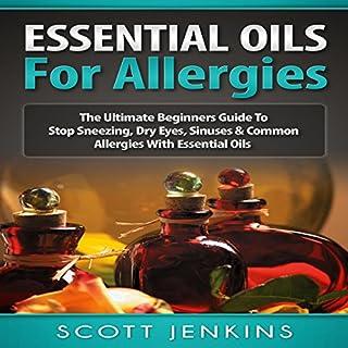 Essential Oils for Allergies audiobook cover art