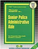 Image of Senior Police Administrative Aide(Passbooks) (Career Examination Series)