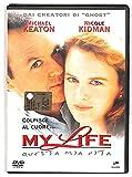 EBOND My Life - Questa Mia Vita Con M. Keaton, N. Kidman DVD Editoriale