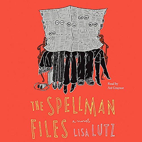 The Spellman Files     A Novel              De :                                                                                                                                 Lisa Lutz                               Lu par :                                                                                                                                 Ari Graynor                      Durée : 5 h et 39 min     Pas de notations     Global 0,0