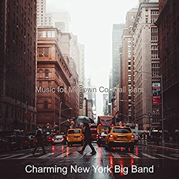 Music for Midtown Cocktail Bars