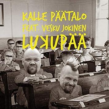 Lukupää (feat. Vesku Jokinen)