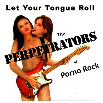 Let Your Tongue Roll