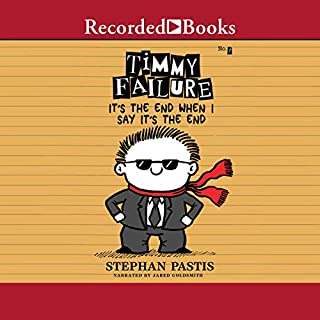 Timmy Failure: It's the End When I Say It's the End                   Written by:                                                                                                                                 Stephan Pastis                               Narrated by:                                                                                                                                 Jared Goldsmith                      Length: 2 hrs and 53 mins     Not rated yet     Overall 0.0