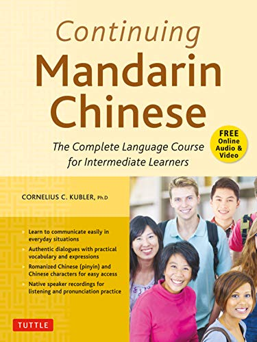 Continuing Mandarin Chinese Textbook: The Complete Language Course for Intermediate Learners Front Cover