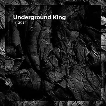 Underground King