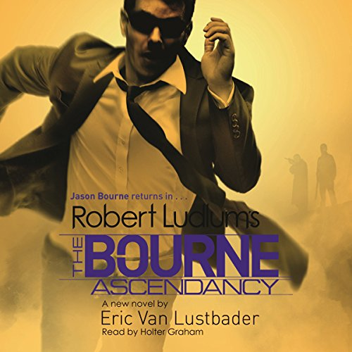 Robert Ludlum's the Bourne Ascendancy audiobook cover art