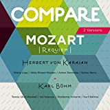 Mozart: Requiem, Von Karajan vs. Karl Böhm (Compare 2 Versions)