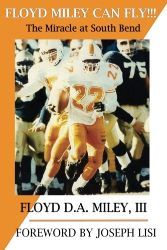 Image OfFloyd Miley Can Fly: The Miracle At South Bend