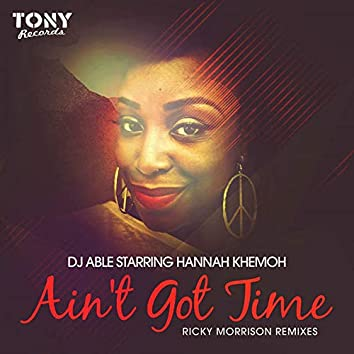 Ain't Got Time (Ricky Morrison Remixes) - K