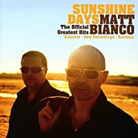 Sunshine Days-The Official Greatest Hits