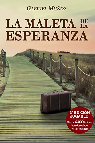 La Maleta de la Esperanza: Trepidantes cuentos de la ilusión (relatos eróticos para la conciencia)