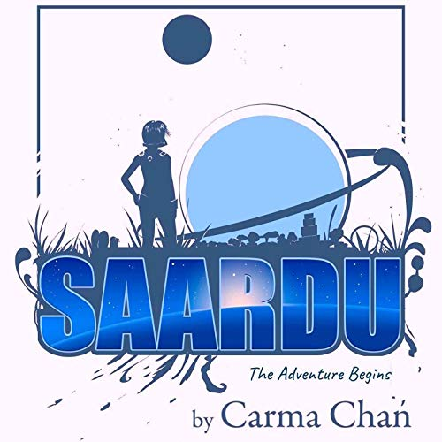 The Saardu Adventure Begins audiobook cover art