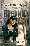 La Cenicienta del Bronx (Cuentos de Barrios nº 2)